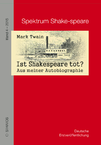 Mark Twain. Ist Shakespeare tot?